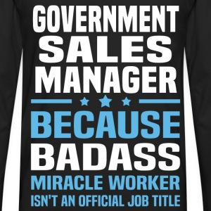 Government Sales Manager Tshirt - Men's Premium Long Sleeve T-Shirt