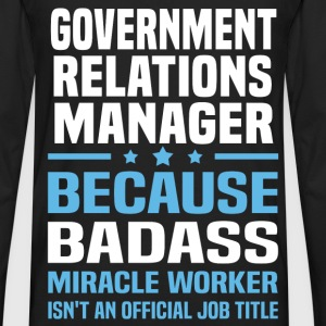 Government Relations Manager Tshirt - Men's Premium Long Sleeve T-Shirt