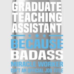 Graduate Teaching Assistant Tshirt - Water Bottle