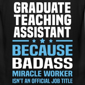 Graduate Teaching Assistant Tshirt - Men's Premium Tank