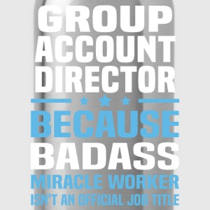 Group Account Director Tshirt - Water Bottle