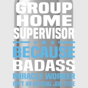Group Home Supervisor Tshirt - Water Bottle