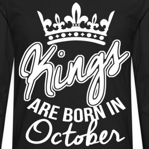 Kings Are Born in October T-Shirts - Men's Premium Long Sleeve T-Shirt