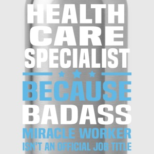 Health Care Specialist Tshirt - Water Bottle