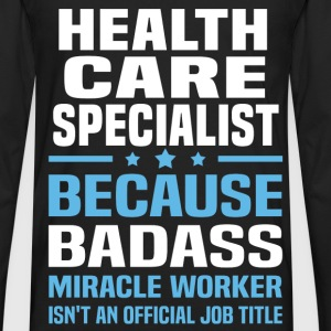Health Care Specialist Tshirt - Men's Premium Long Sleeve T-Shirt