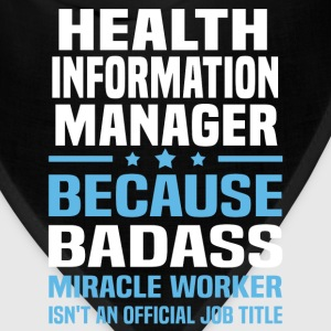 Health Information Manager Tshirt - Bandana