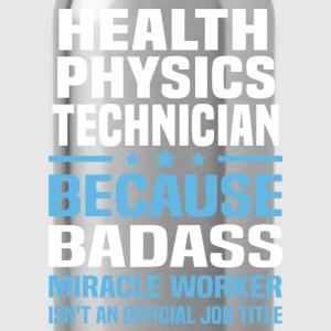 Health Physics Technician Tshirt - Water Bottle