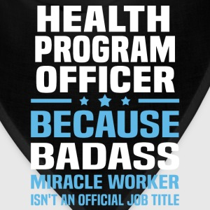 Health Program Officer Tshirt - Bandana