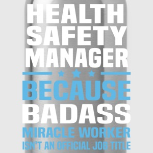 Health Safety Manager Tshirt - Water Bottle