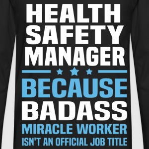 Health Safety Manager Tshirt - Men's Premium Long Sleeve T-Shirt
