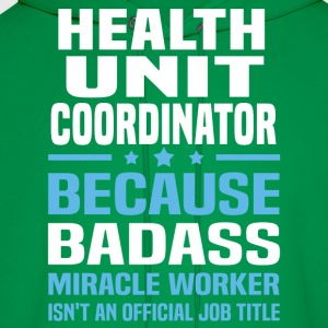 Health Unit Coordinator Tshirt - Men's Hoodie
