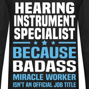 Hearing Instrument Specialist Tshirt - Men's Premium Long Sleeve T-Shirt