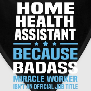 Home Health Assistant Tshirt - Bandana