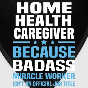 Home Health Caregiver Tshirt - Bandana