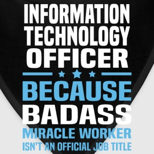 Information Technology Officer Tshirt - Bandana