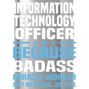 Information Technology Officer Tshirt - Water Bottle
