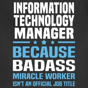 Information Technology Manager Tshirt - Adjustable Apron