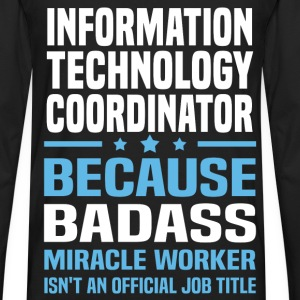 Information Technology Coordinator Tshirt - Men's Premium Long Sleeve T-Shirt