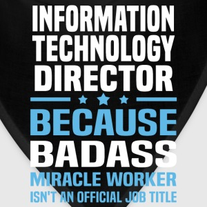 Information Technology Director Tshirt - Bandana