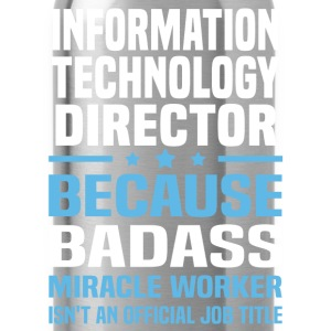 Information Technology Director Tshirt - Water Bottle
