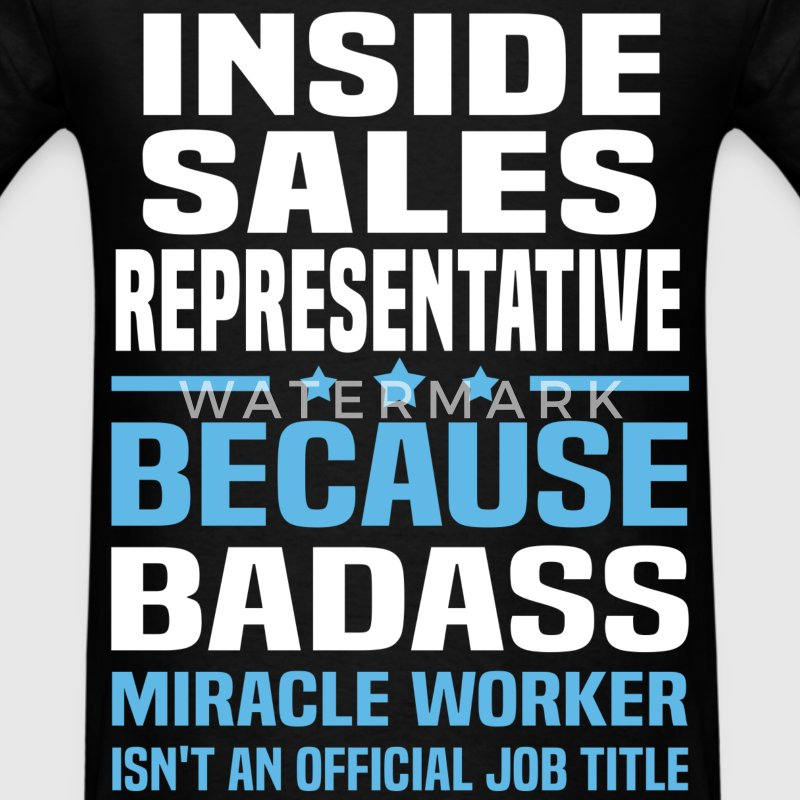 Inside Sales Representative Tshirt - Men's T-Shirt