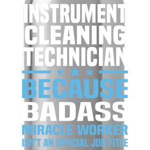 Instrument Cleaning Technician Tshirt - Water Bottle