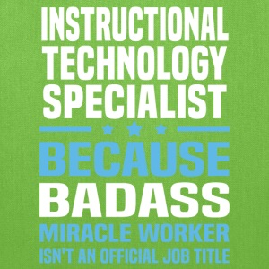 Instructional Technology Specialist Tshirt - Tote Bag