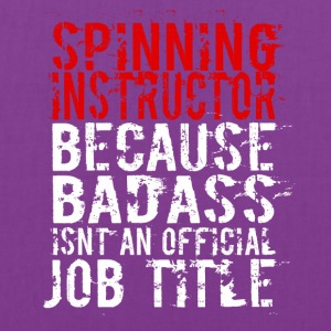 SPINNING INSTRUCTOR BADASS JOB TITLE - Tote Bag