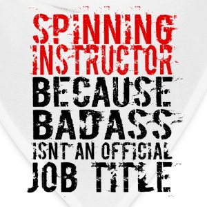 SPINNING INSTRUCTOR BADASS JOB TITLE - Bandana
