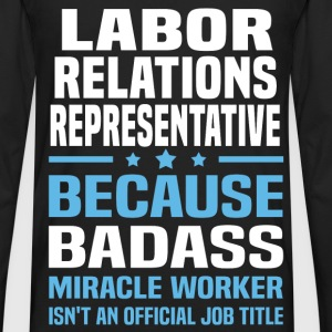 Labor Relations Representative Tshirt - Men's Premium Long Sleeve T-Shirt
