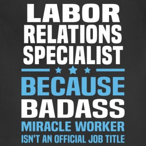 Labor Relations Specialist Tshirt - Adjustable Apron