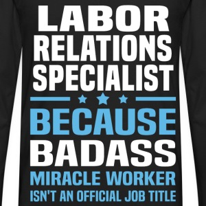 Labor Relations Specialist Tshirt - Men's Premium Long Sleeve T-Shirt
