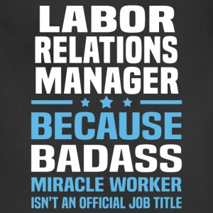 Labor Relations Manager Tshirt - Adjustable Apron