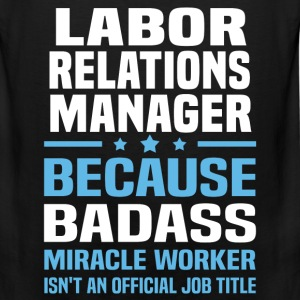 Labor Relations Manager Tshirt - Men's Premium Tank