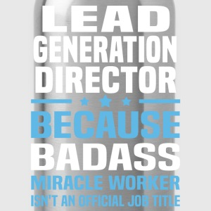 Lead Generation Director Tshirt - Water Bottle