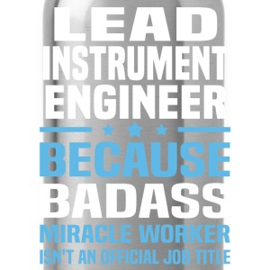 Lead Instrument Engineer Tshirt - Water Bottle