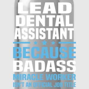 Lead Dental Assistant Tshirt - Water Bottle