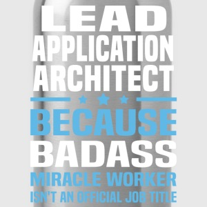 Lead Application Architect Tshirt - Water Bottle