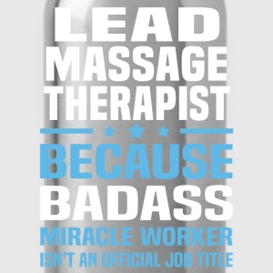 Lead Massage Therapist Tshirt - Water Bottle
