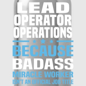 Lead Operator Operations Tshirt - Water Bottle