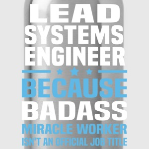 Lead Systems Engineer Tshirt - Water Bottle