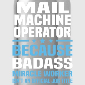 Mail Machine Operator Tshirt - Water Bottle