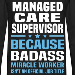 Managed Care Supervisor Tshirt - Men's Premium Long Sleeve T-Shirt