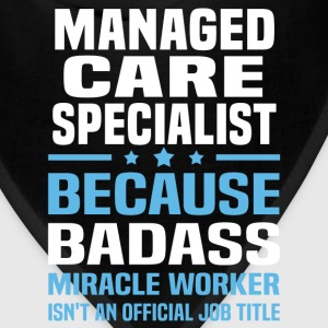 Managed Care Specialist Tshirt - Bandana