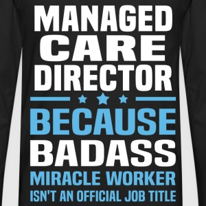 Managed Care Director Tshirt - Men's Premium Long Sleeve T-Shirt
