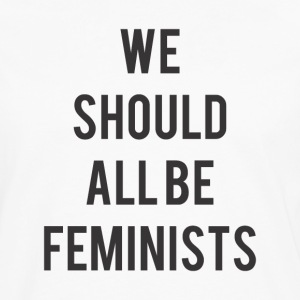 Feminists - Men's Premium Long Sleeve T-Shirt