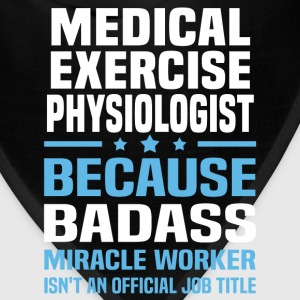 Medical Exercise Physiologist Tshirt - Bandana