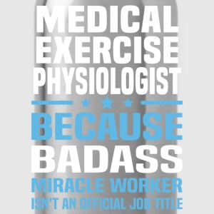 Medical Exercise Physiologist Tshirt - Water Bottle