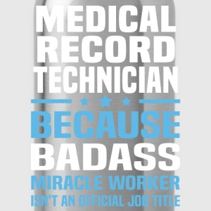 Medical Record Technician Tshirt - Water Bottle