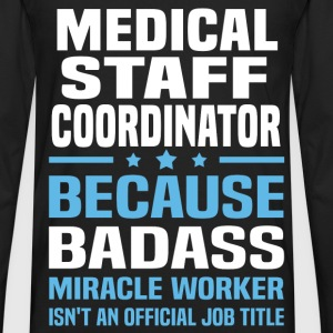 Medical Staff Coordinator Tshirt - Men's Premium Long Sleeve T-Shirt